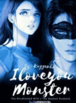 I Love You, Monster The Blindfolded Wife x The Masked Husband